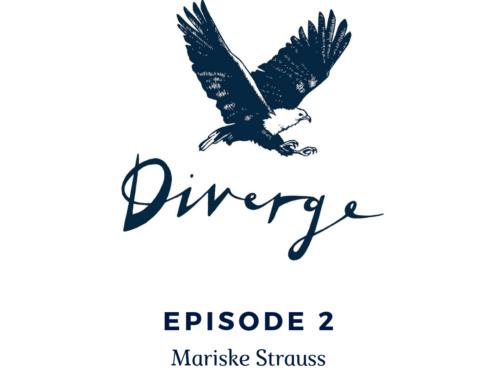 Diverge Podcast | Episode 2: Mariske Strauss