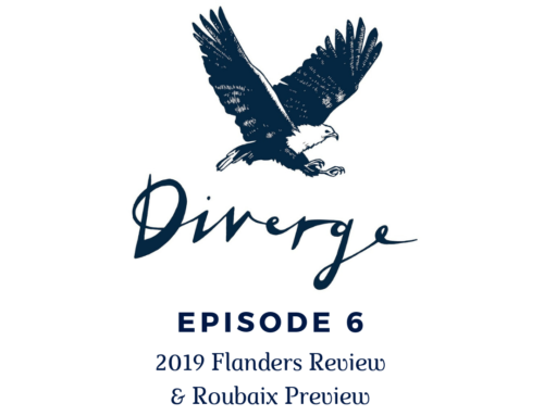 Diverge Podcast | Episode 6: Flanders Review & Roubaix Preview